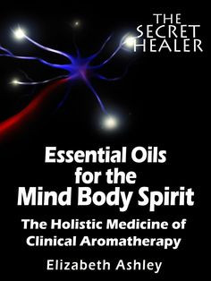 Free on the Kindle Today 12/06/14 Essential Oils for The Mind Body ...