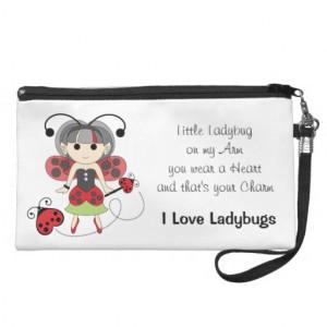 Love Ladybugs Fairy Wristlet Quote Poem Bag