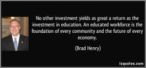 No other investment yields as great a return as the investment in ...