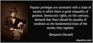 consistent with a state of society in which there is great inequality ...