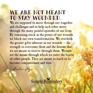 ... by caroline myss we are not meant to stay wounded by caroline myss