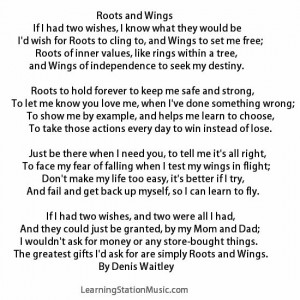 "We came upon this classic poem, ""Roots and Wings"". It truly ..."