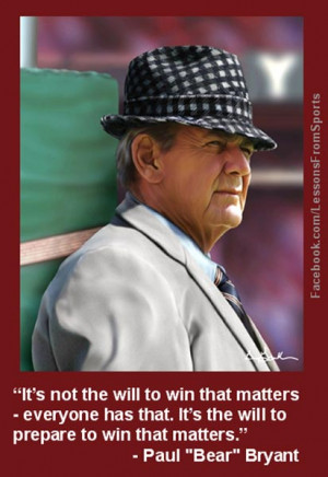 bear bryant quotes source http invyn com category paul bear bryant ...