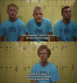 famous and funniest Napoleon Dynamite quotes