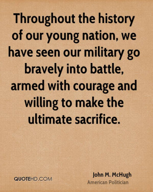 Back > Quotes For > Military Quotes About Sacrifice