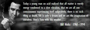 things I loved the most about 'Bill Hicks -Relentless', was how Bill ...