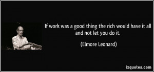 More Elmore Leonard Quotes