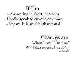if im: - answering in short sentence - hardly speak to anyone anymore ...