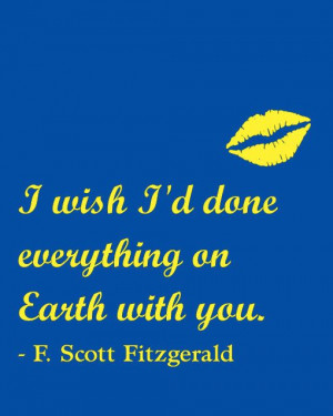 Great Gatsby, F. Scott Fitzgerald Quote, Home Decor, I wish I'd done ...