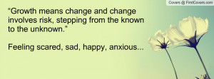 ... changes that quotes on change and growth quotes on life spy now
