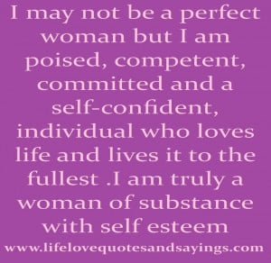 woman but I am poised, competent, committed and a self-confident ...