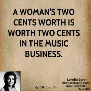 ... -lynn-loretta-lynn-a-womans-two-cents-worth-is-worth-two-cents.jpg