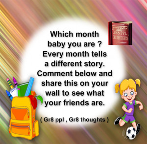 which month baby you are ?