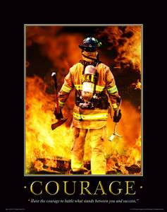 COURAGE FIREFIGHTING MOTIVATIONAL POSTER, FIREFIGHTER GEAR, MVP117