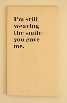 ... first date or relationships more smile quotes quotes lovequotes date