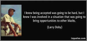 More Larry Doby Quotes