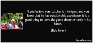 More Bob Feller Quotes