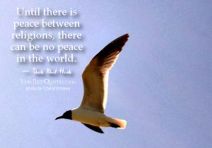 Until there is peace between religions ( Religion and peace quotes)