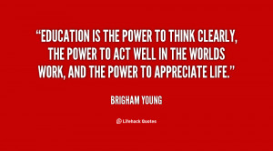 quote-Brigham-Young-education-is-the-power-to-think-clearly-37077.png