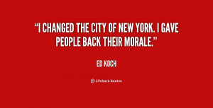 changed the city of New York. I gave people back their morale.""
