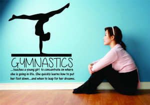 Inspirational Sports Quotes For Girls Gymnastics Image is loading ...