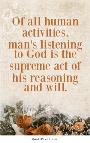 ... , man's listening to god.. Pope Paul VI top inspirational quotes