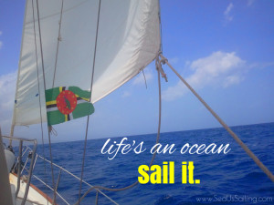 seaus sailing there is only adventure sailing dreams own little ...