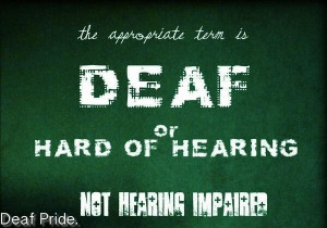 One of deaf culture's rules