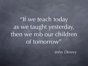 Pappy images for > John Dewey Quotes On Teaching
