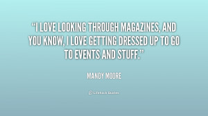 love looking through magazines, and you know, I love getting dressed ...