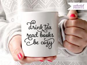 ... quote mug, tea cup, coffee mug gift, tea mug gift, tea lover, book