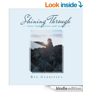 Shining Through: Inner Light Quotes and Poems [Kindle Edition]