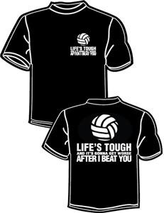 Good quotes for volleyball shirts quotesgram for Life is good volleyball t shirt