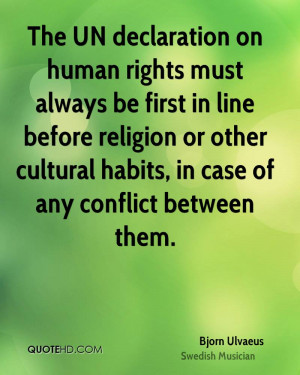 The UN declaration on human rights must always be first in line before ...