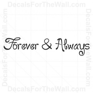 Forever-and-Always-Love-Wall-Decal-Vinyl-Art-Sticker-Quote-Decoration ...