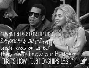 want a relationship like Beyonce & Jay-Z, People know of us but they ...