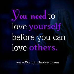 if you love yourself take pride in yourself no one else s opinion of ...