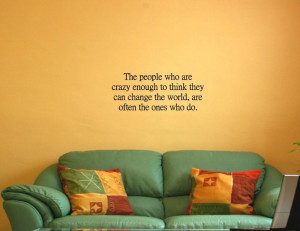 5pcs/lot The people who are crazy enough change the - Vinyl quotes ...