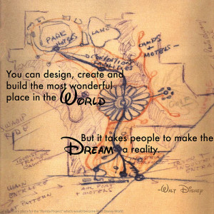 it takes people to make the dream a reality