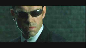 Quote of the Week # 2 - Agent Smith (The Matrix Revolutions)