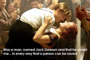 ... Jack Dawson. He is a character, yes... But look at this quote - these
