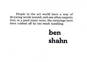 Ben Shahn 39 s quote 1