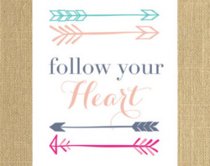Arrow Print - Follow Your Heart Wall Art Printable - 8x10 - Wall Decor ...