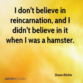 quotes about reincarnation