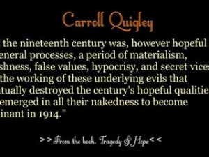 Quantum Quotes Carroll Quigley Video