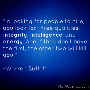 integrity intelligence and energy and if they don t have the first the ...