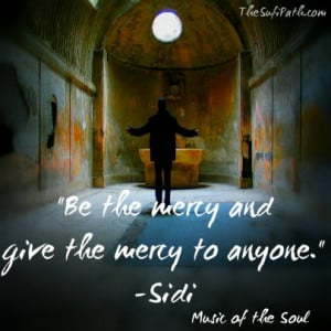 ... the mercy to anyone.