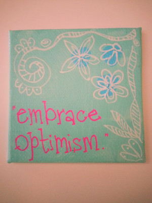 Embrace Optimism Original Art Quote Magnet