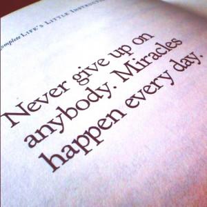 Miracles happen everyday!
