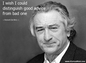 Robert De Niro Funny Quotes I wish I could distinguish